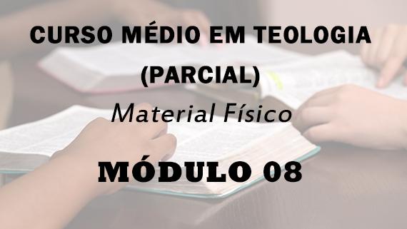 Módulo 08 do Curso Médio Em Teologia | Material Físico