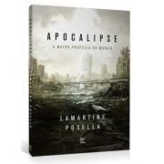 Apocalipse: A Maior Profecia Do Mundo