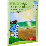 Estudando com a Bíblia -  Respostas ao amor de Deus
