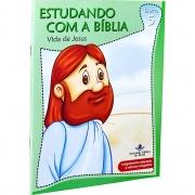 Estudando com a Bíblia - Vida de Jesus