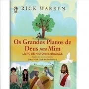 Os Grandes Planos De Deus Para Mim - Rick Warren - Crianças