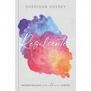 Resiliente | Sheridan Voysey
