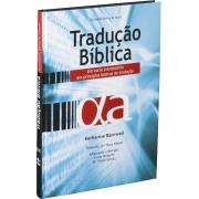 Tradução Bíblica: Edição Acadêmica