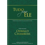 Tudo para ele - Edição especial capa dura: O livro de ouro de Oswald Chambers