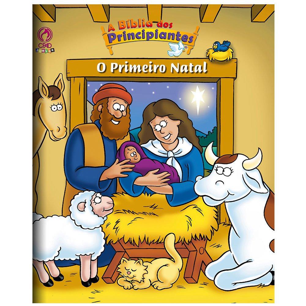 A Biblia dos Principiantes - O Primeiro Natal  - Universo Bíblico Rs