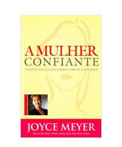 A Mulher Confiante  - Universo Bíblico Rs