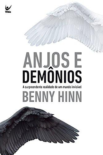Anjos e Demônios: A Surpreendente Realidade de Um Mundo Invisível  - Universo Bíblico Rs