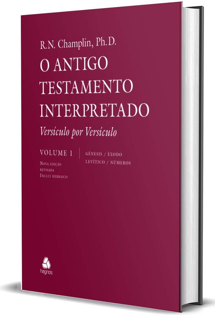 Antigo Testamento Interpretado: 5 Volumes: Versículo por Versículo  - Universo Bíblico Rs
