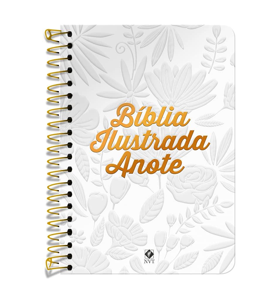 Bíblia Ilustrada Anote NVT espiral - Tela Branca: Bíblia Ilustrada Anote traz ilustrações e espaços para à sua criatividade  - Universo Bíblico Rs