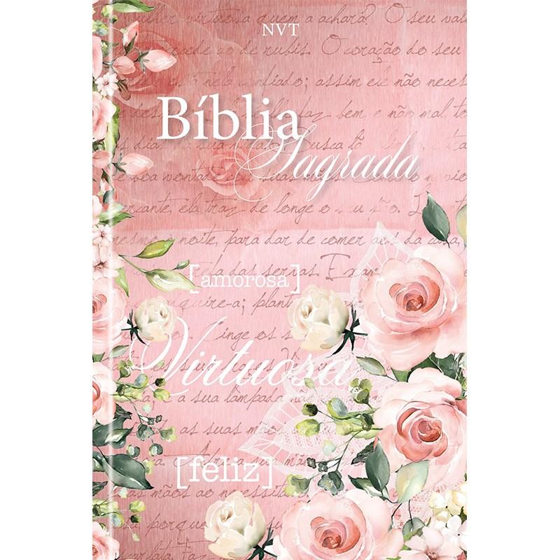 Bíblia Sagrada Mulher Virtuosa   NVT   Letra Normal   Capa Dura Flores  - Universo Bíblico Rs