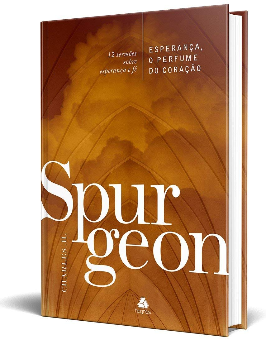 Esperança, o perfume do coração: 12 Sermões Sobre Esperança E Fé  - Universo Bíblico Rs