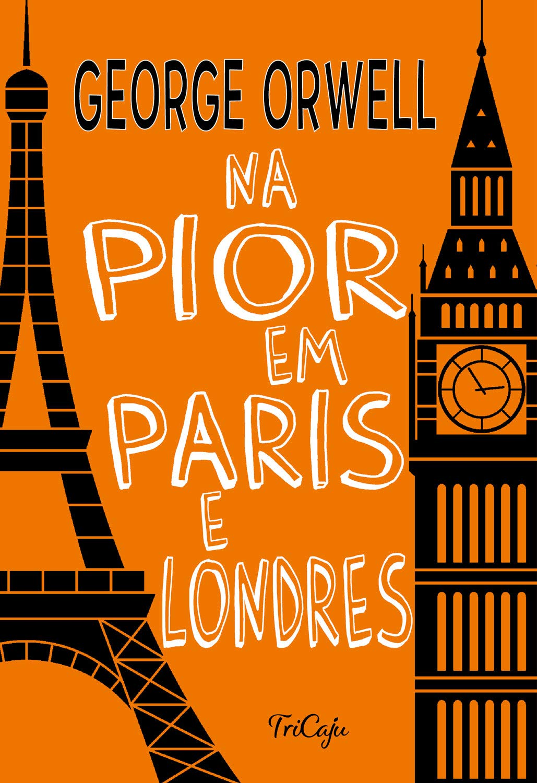 Na pior em Paris e Londres  - Universo Bíblico Rs