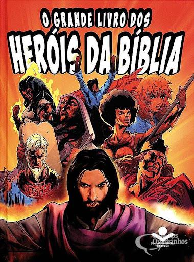 O GRANDE LIVRO DOS HERÓIS DA BÍBLIA (BROCHURA) - SBB  - Universo Bíblico Rs
