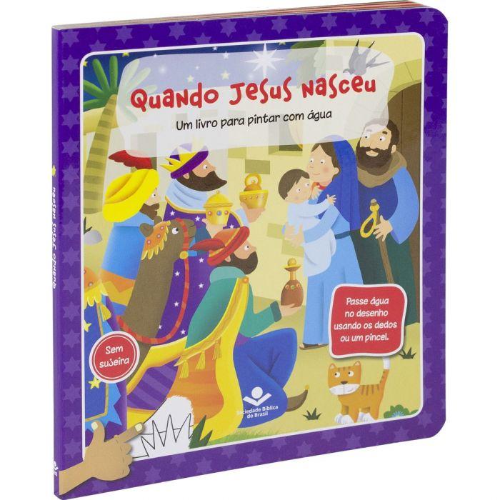 Um livro para pintar com água - Quando Jesus Nasceu