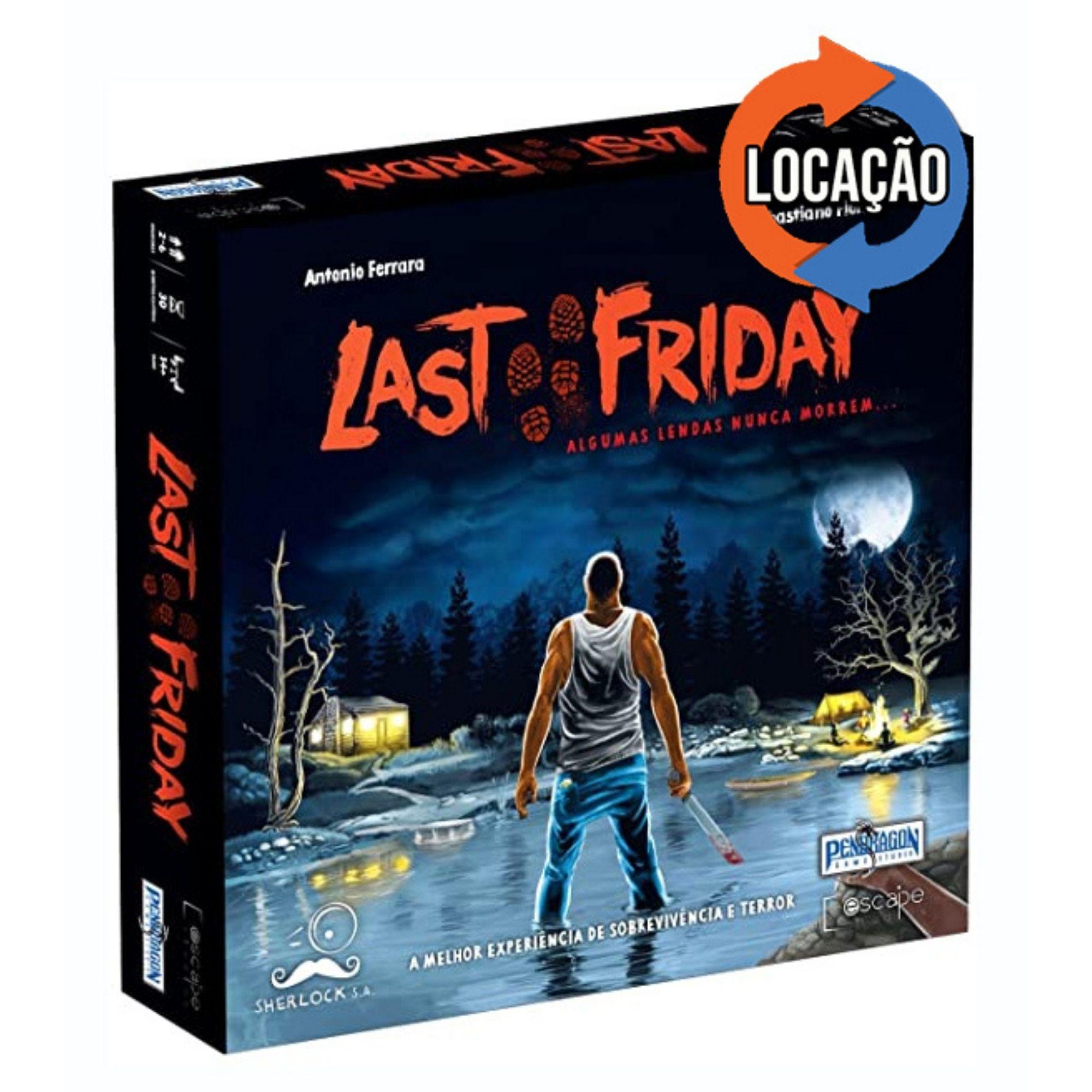 Last Friday (Locação)