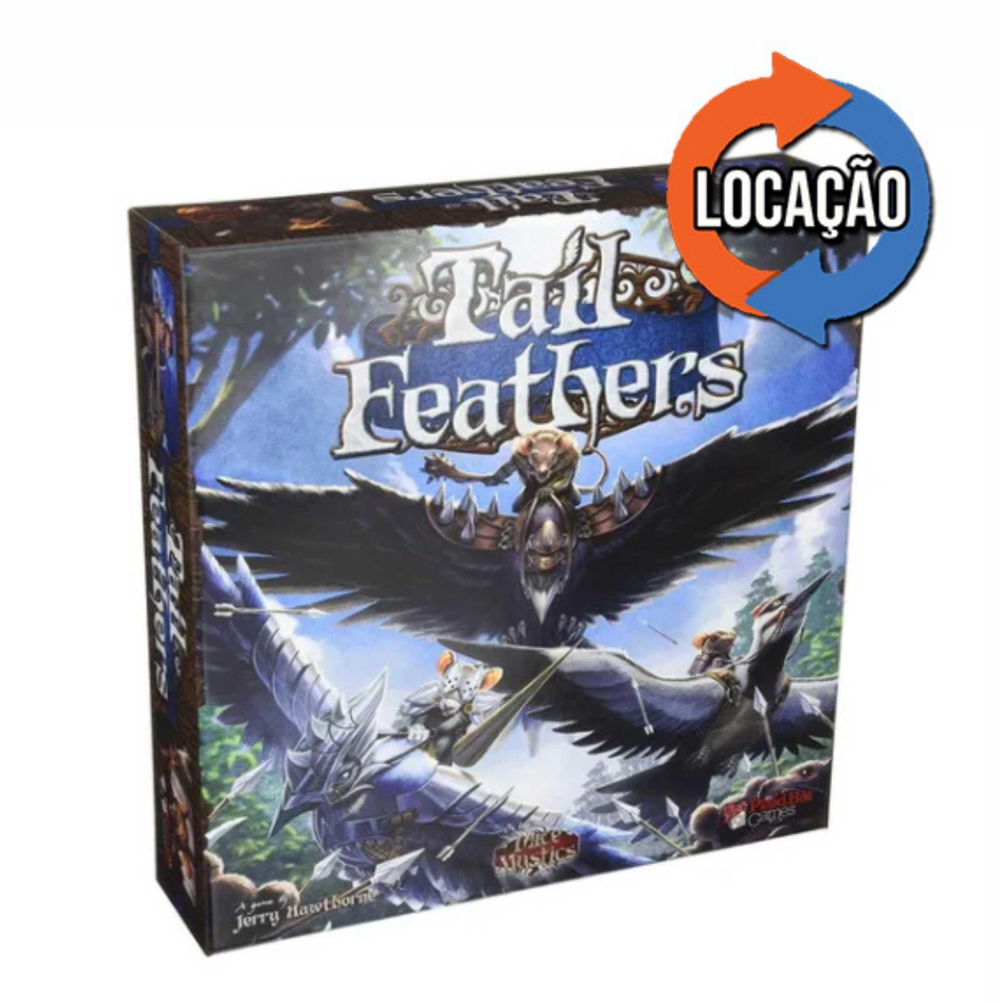 Tail Feathers (Locação)