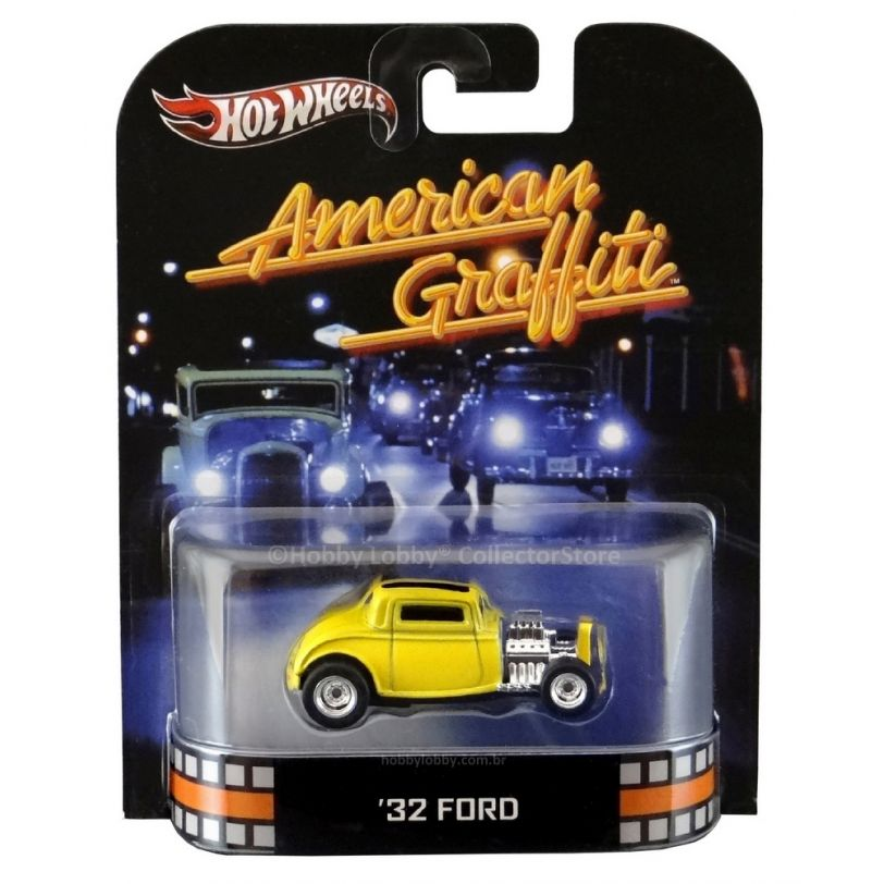 Hot Wheels - Retro Entertainment 2013 - American Graffiti - ´32 FORD  - Hobby Lobby CollectorStore