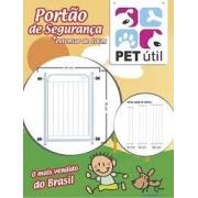 Portão de segurança Pet Útil