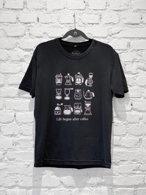 Camiseta Life Begins After Coffe