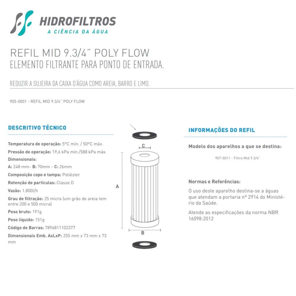 Refil para Filtro Mid 9.3/4 Poly Flow Lavavel Hidrofiltros 9050001