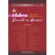 AS MULHERES QUE ESTÃO REINVENTANDO O DIREITO NO BRASIL