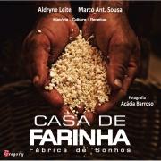 LIVRO CASA DE FARINHA - FÁBRICA DE SONHOS