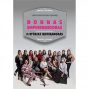 DONNAS EMPREENDEDORAS, HISTÓRIAS INSPIRADORAS