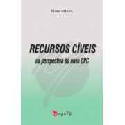 LIVRO RECURSOS CÍVEIS - NA PERSPECTIVA DO NOVO CPC