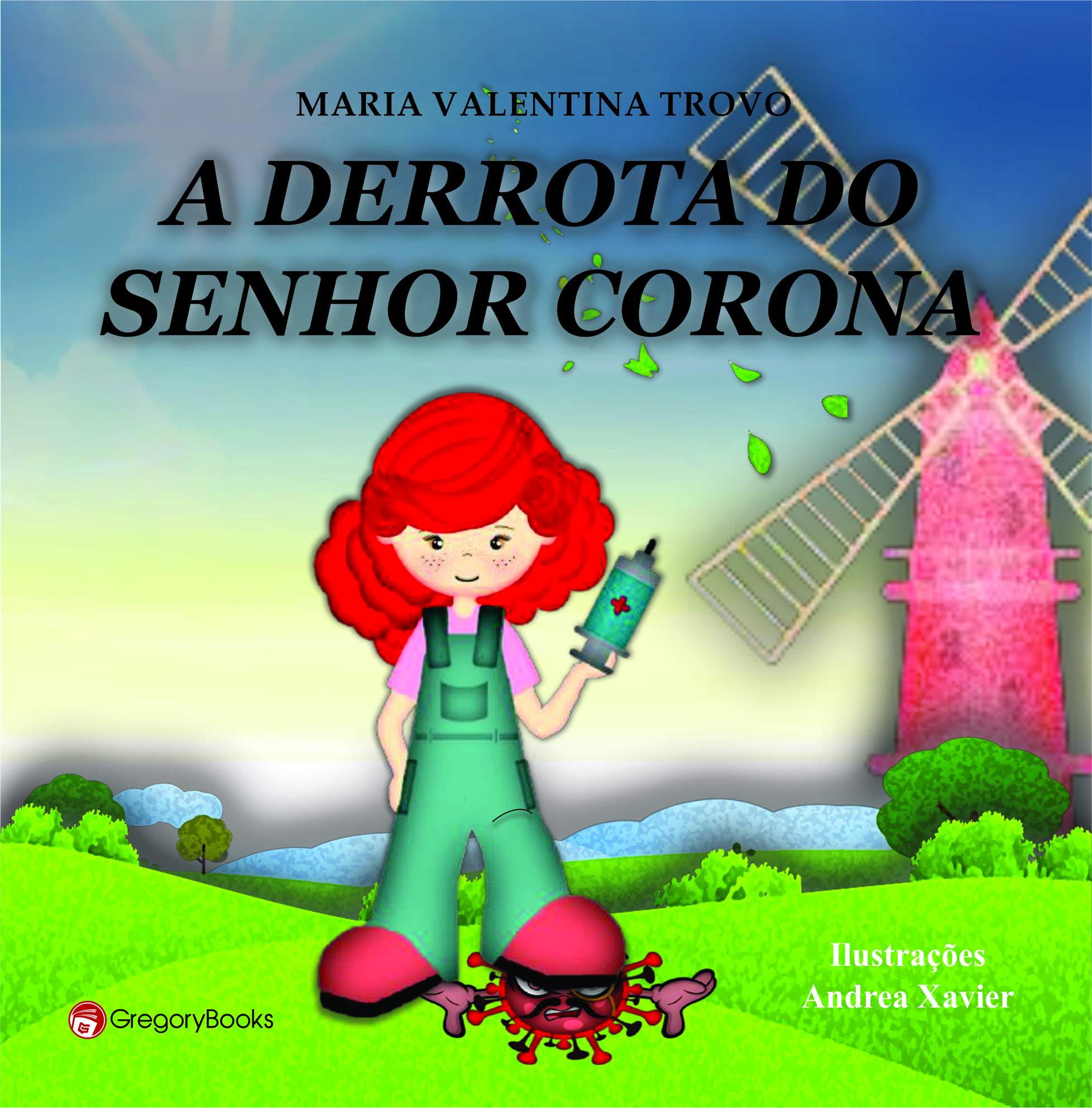 A DERROTA DO SENHOR CORONA