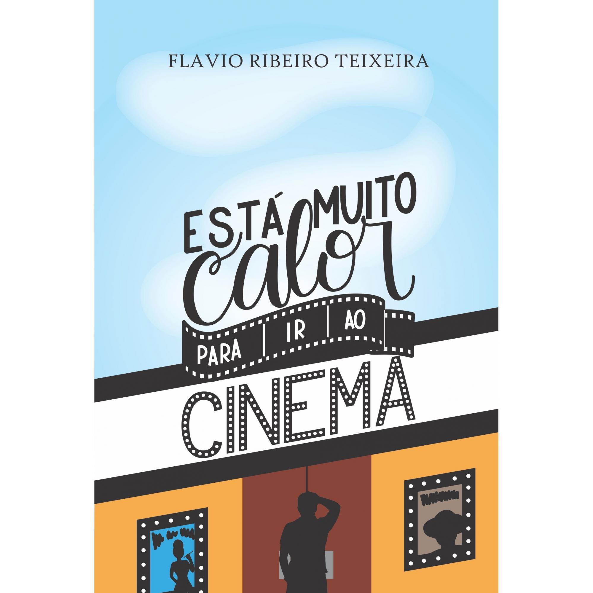 LIVRO ESTÁ MUITO CALOR PARA IR AO CINEMA