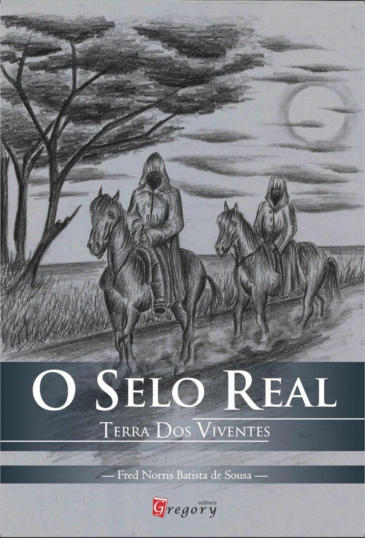 LIVRO O SELO REAL - TERRA DOS VIVENTES