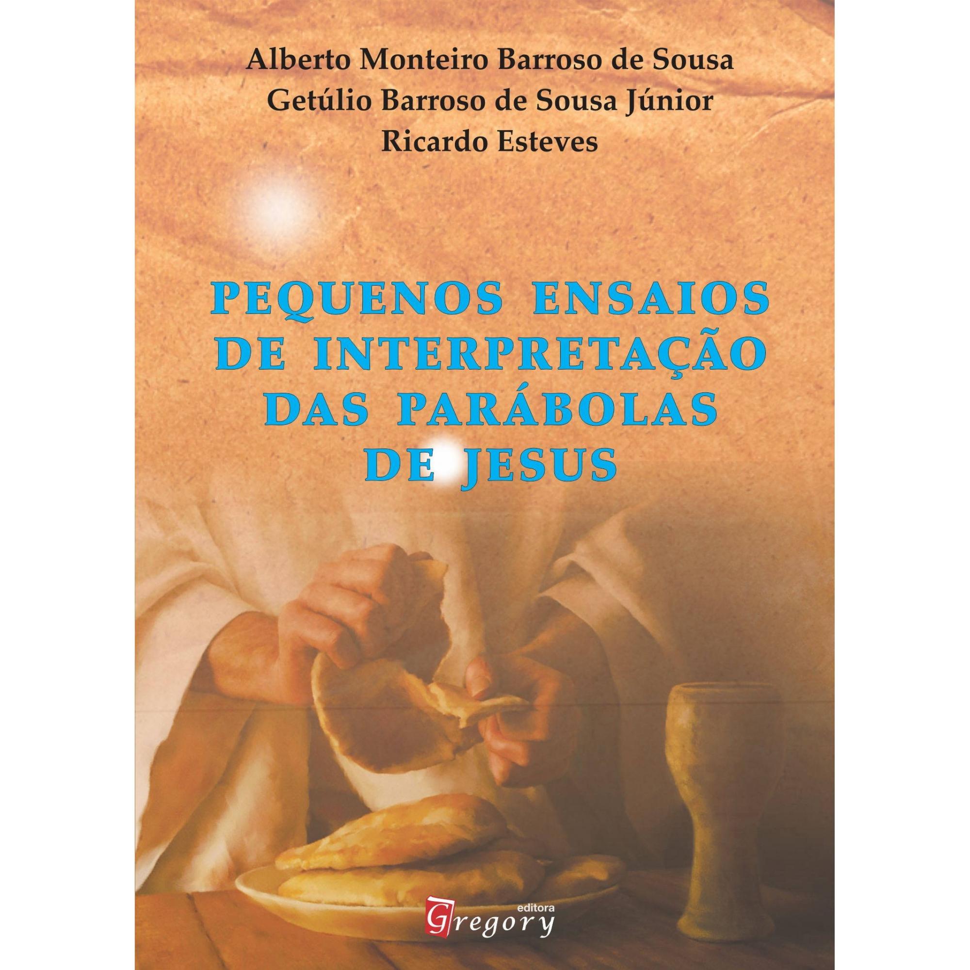 LIVRO PEQUENOS ENSAIOS DE INTERPRETAÇÃO DAS PARÁBOLAS DE JESUS