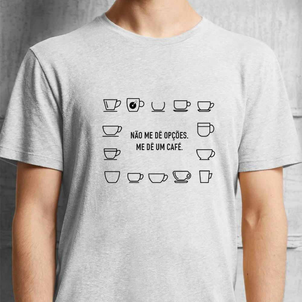 Camiseta Não Me Dê Opções