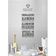 Embalagens de Alumínio - Aluminium Packaging - Envases de Aluminio