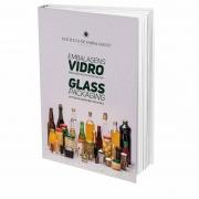 Pré-venda Livro Embalagens Vidro - Glass Packaging