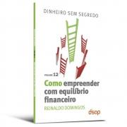 Como Empreender Com Equilíbrio Financeiro (DSS Vol. 12) - DSOP