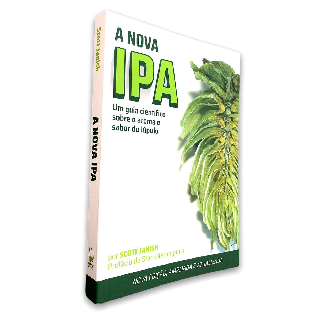 Livro A Nova IPA - Guia Científico sobre o aroma e sabor do Lúpulo