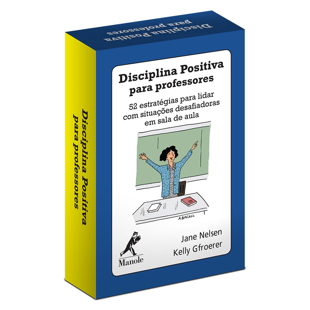 Disciplina Positiva para Professores (Baralho) 52 estratégias para lidar com situações desafiadoras em sala de aula