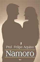 Livro Namoro Prof. Felipe Aquino