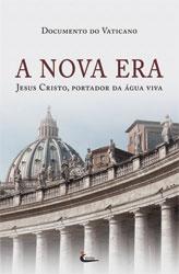 Livro A Nova Era - Prof. Felipe Aquino - Jesus Cristo, Portador da Água Viva