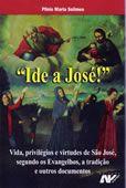 Ide a Sao Jose - Plinio Maria Solimeo