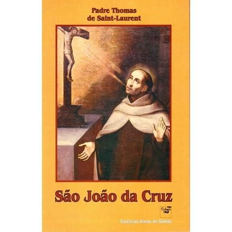 Sao Joao da Cruz - Pe. Thomas de Saint-Laurent