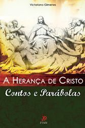 A Heranca de Cristo - Victoriano Gimenes