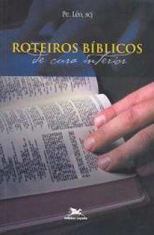 Roteiros biblicos de cura interior