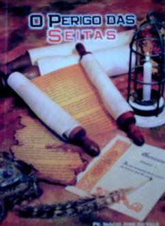 O Perigo das Seitas - Pe. Inácio José do Vale