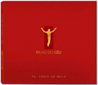 CD Filho do Céu - Padre Fábio de Melo