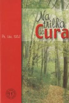 Livro Na trilha da Cura