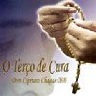 CD O Terco de Cura - Dom Cipriano Chagas