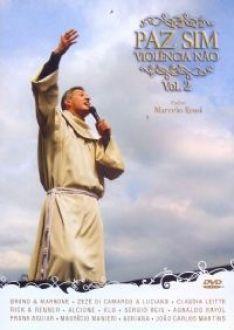 Paz Sim Violencia Não Vol. 2 - Pe. Marcelo Rossi (DVD)
