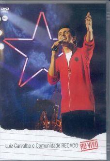 Luiz Carvalho E Comunidade Recado Ao Vivo (DVD)